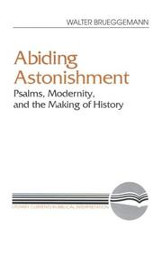 Cover of: Abiding astonishment: Psalms, modernity, and the making of history