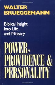 Cover of: Power, providence, and personality: biblical insight into life and ministry