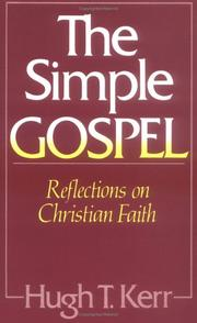 Cover of: The simple gospel | Hugh T. Kerr