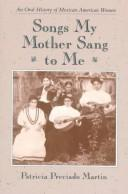 Cover of: Songs my mother sang to me