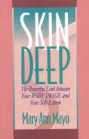 Cover of: Skin deep | Mary Ann Mayo