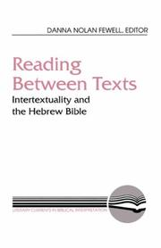 Cover of: Reading Between Texts | Danna Nolan Fewell