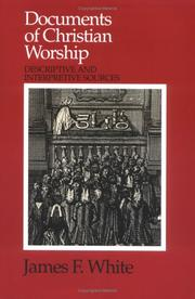 Cover of: Documents of Christian worship: descriptive and interpretive sources