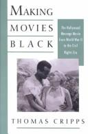 Cover of: Making movies Black