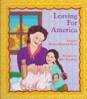 Cover of: Leaving for America | Roslyn Bresnick-Perry