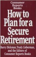 Cover of: How to plan for a secure retirement | Barry Dickman