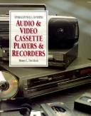 Cover of: Troubleshooting & repairing audio & video cassette players & recorders | Homer L. Davidson