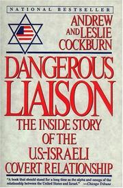 Dangerous Liaison by Andrew Cockburn, Leslie Cockburn