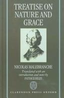 Cover of: Treatise on nature and grace | Malebranche, Nicolas