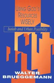 Cover of: Using God's Resources Wisely: Isaiah and urban possibility