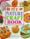 My nature craft book by Cheryl Owen
