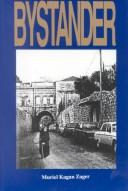 Bystander by Muriel Kagan Zager