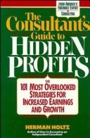 Cover of: The consultant's guide to hidden profits