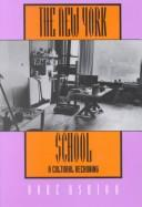 Life and times of the New York school by Dore Ashton