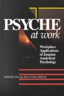 Cover of: Psyche at work