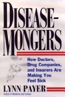 Cover of: Disease-mongers