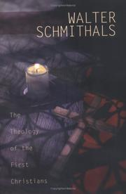 Cover of: The theology of the first Christians | Walter Schmithals