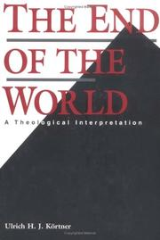 Cover of: The end of the world | Ulrich H. J. KoМ€rtner