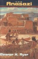 Cover of: The Anasazi | Eleanor H. Ayer