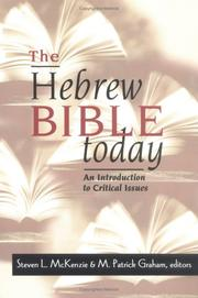 Cover of: The Hebrew Bible today | Steven L. McKenzie, M. Patrick Graham, editors.