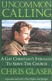 Uncommon calling by Chris Glaser
