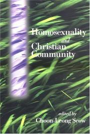 Cover of: Homosexuality and Christian community | Choon-Leong Seow, editor.