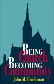 Cover of: Being church, becoming community