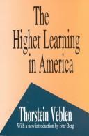 Cover of: The higher learning in America