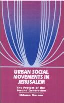 Cover of: Urban social movements in Jerusalem | Shlomo Hasson