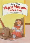 Mary Marony Hides Out by Suzy Kline