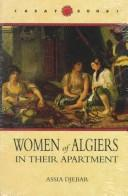 Cover of: Women of Algiers in their apartment