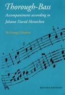 Thorough-bass accompaniment according to Johann David Heinichen by George J. Buelow