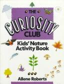 Cover of: Curiosity club | Allene Roberts