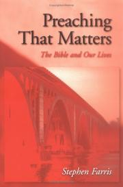 Cover of: Preaching that matters | Stephen Farris