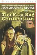 Cover of: The fire bug connection: an ecological mystery