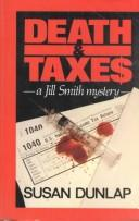 Cover of: Death and taxes: A Jill Smith Mystery