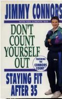 Cover of: Don't count yourself out! | Jimmy Connors
