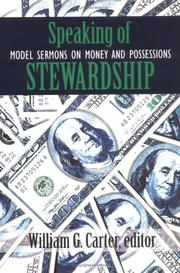 Cover of: Speaking of Stewardship | William G. Carter