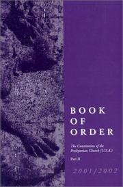 Cover of: Book of Order 2000-2001, Part II  (The Constitution of the Presbyterian Church) | Westminster John Knox