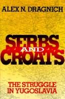 Cover of: Serbs and Croats | Alex N. Dragnich