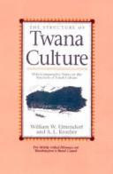 Cover of: The structure of Twana culture