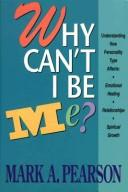 Cover of: Why can't I be me?
