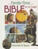 Cover of: Family-time Bible in pictures