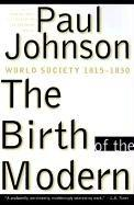 Cover of: The Birth of the Modern | Paul M. Johnson