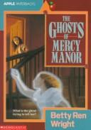 Cover of: The ghosts of Mercy Manor