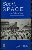Cover of: Sport, space, and the city