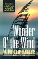 Cover of: Wonder o' the wind: a common man's quest for God