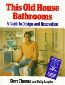 Cover of: This old house bathrooms | Thomas, Steve