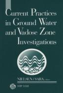 Cover of: Current practices in ground water and vadose zone investigations |