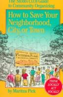 Cover of: How to save your neighborhood, city, or town | Maritza Pick